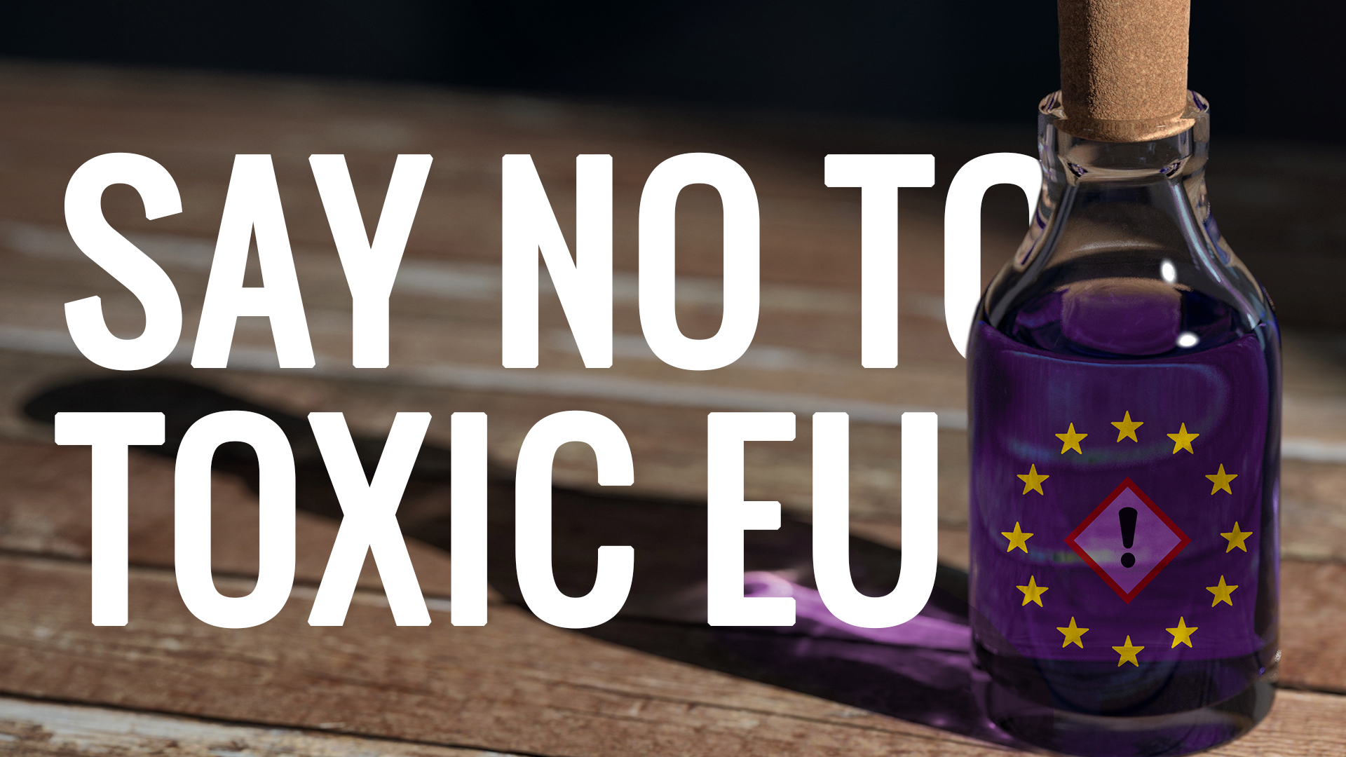 Say no to Toxic EU