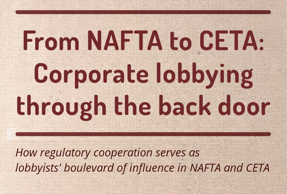 Ceta Hands Legislative Reins To Lobbyists New Report Shows