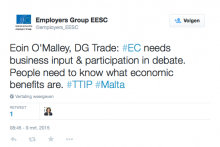Tweet: Eoin O'Malley, DG Trade: #EC needs business input & participation in debate. People need to know what economic benefits are. #TTIP #Malta